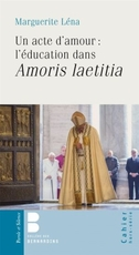 education dans amoris laetitia